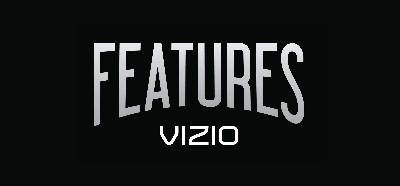 VIZIO-Features-Long